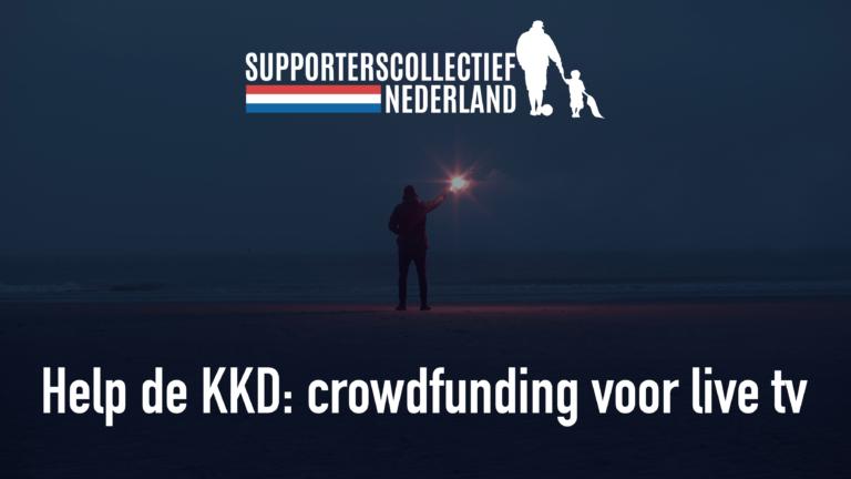 HELP DE KKD: Crowdfunding voor live tv!